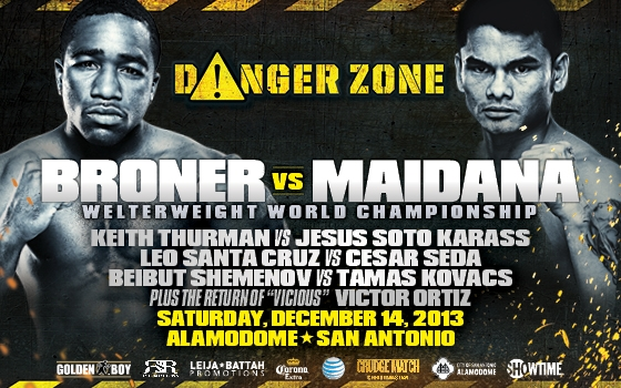 DANGER ZONE: Broner vs. Maidana